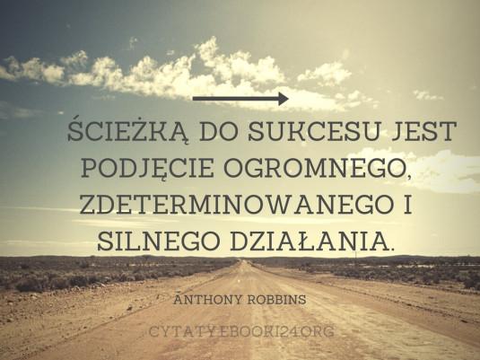 Anthony Robbins cytat o sukcesie i działaniu