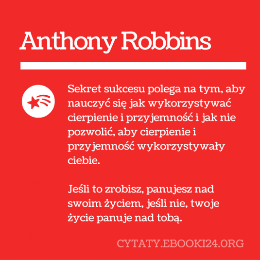 Anthony Robbins Cytat O życiu I Sukcesie Cytaty