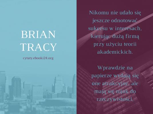 Brian Tracy cytat o odnoszeniu sukcesu