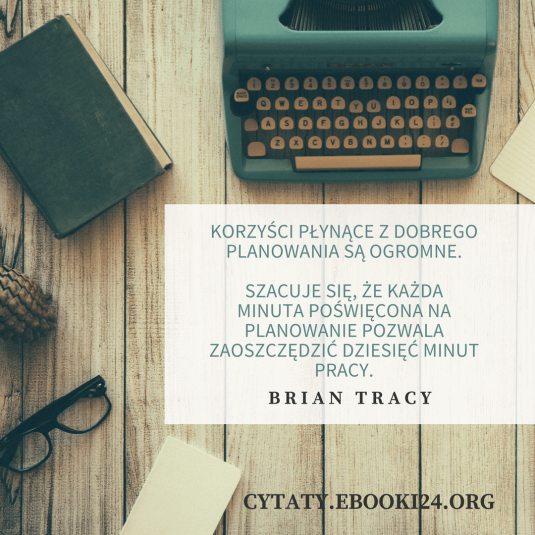 Brian Tracy cytat o planowaniu