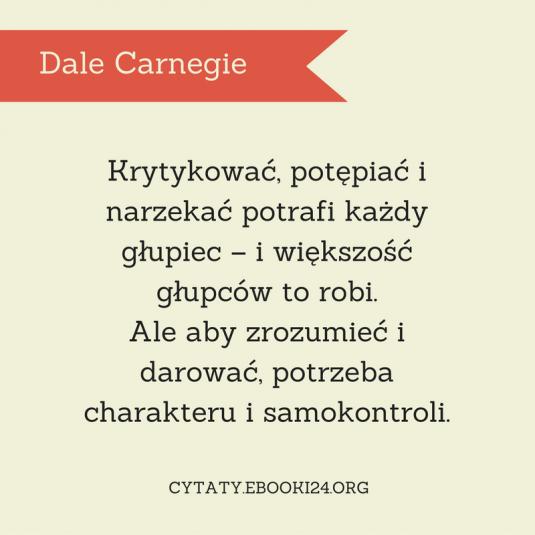 Dale Carnegie cytat o krytykowaniu