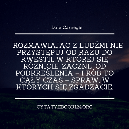 Dale Carnegie cytat o różnicach i podobieństwach