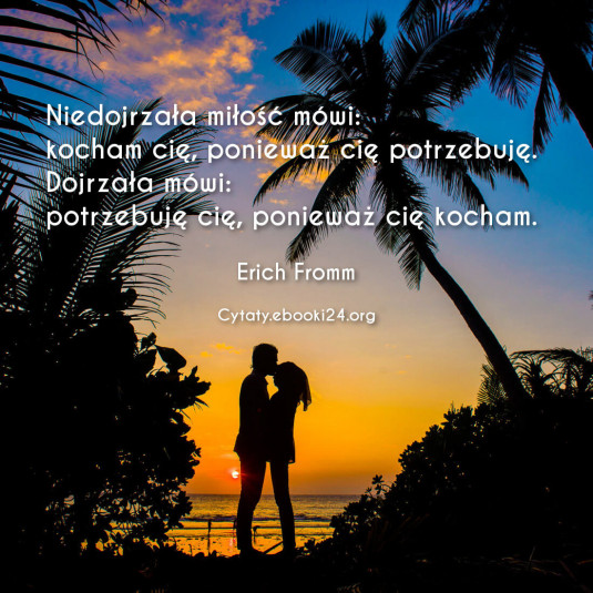 Erich Fromm cytat o miłości
