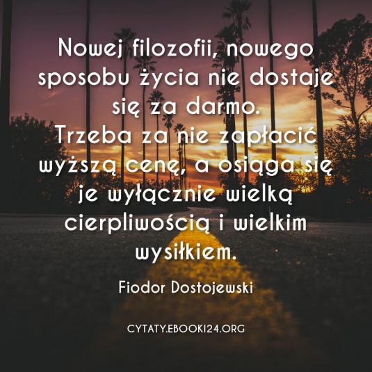 Fiodor Dostojewski cytat o nowym sposobie życia