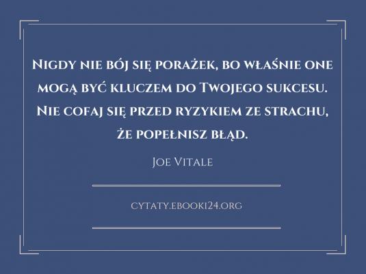 Joe Vitale cytat o porażkach