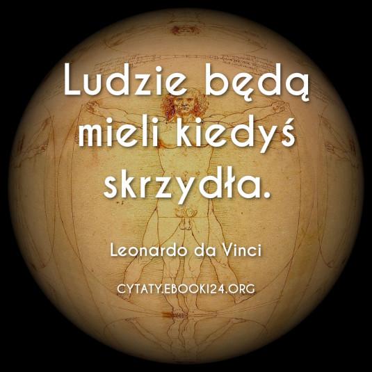 Leonardo da Vinci cytat o skrzydłach