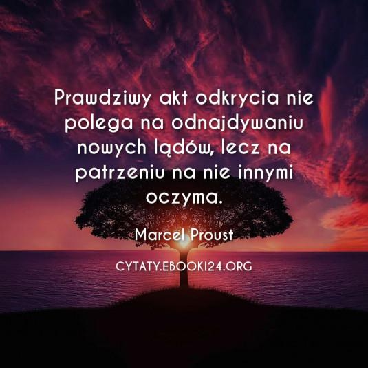 Marcel Proust cytat o odkryciach