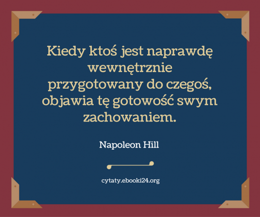 Napoleon Hill cytat o gotowości