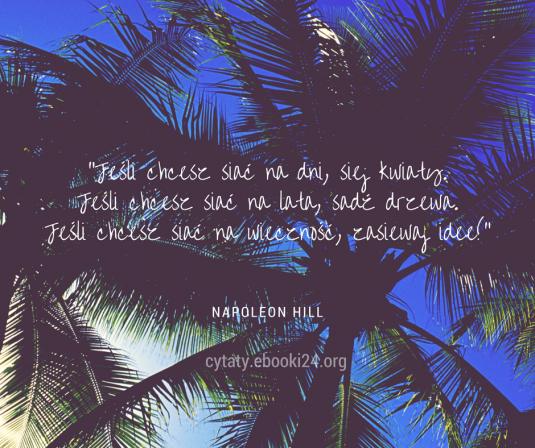 Napoleon Hill cytat o ideach