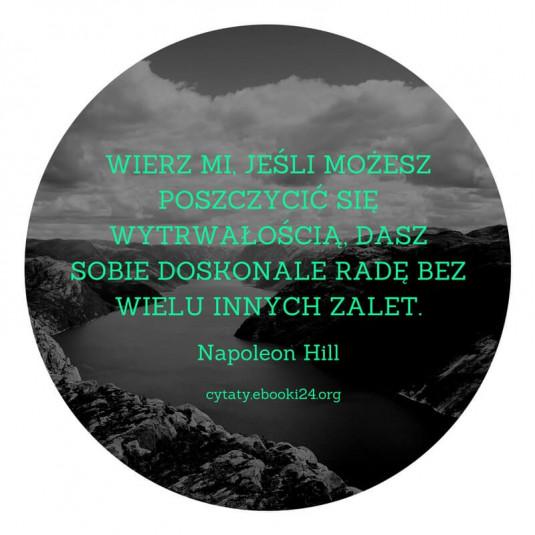 Napoleon Hill cytat o wytrwałości