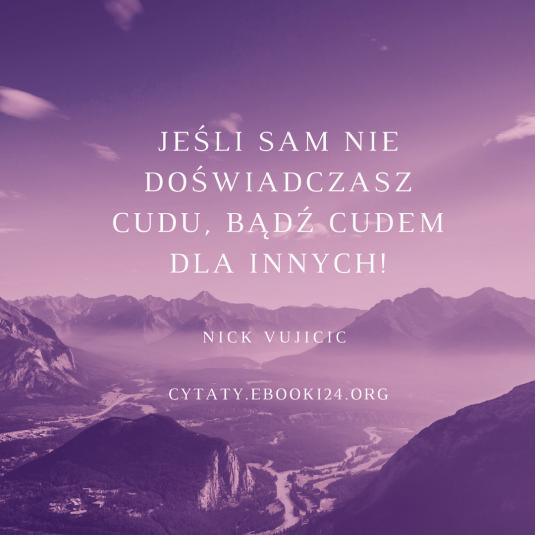 Nick Vujicic cytat o cudach