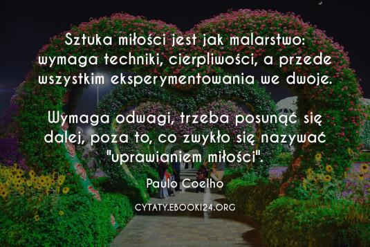 Paulo Coelho cytat o tym czym jest sztuka miłości