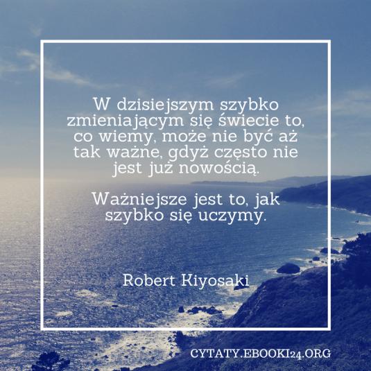 Robert Kiyosaki cytat o nauce