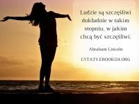 Abraham Lincoln cytat o szczęściu