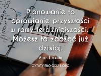 Alan Lakein cytat o planowaniu