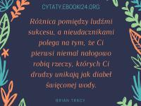 Brian Tracy cytat o ludziach sukcesu