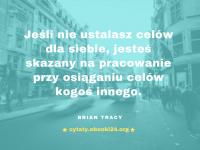 Brian Tracy cytat o ustalaniu celów