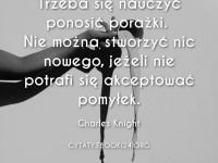 Charles Knight cytat o porażkach