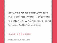 Dale Carnegie cytat o sukcesie w sprzedaży