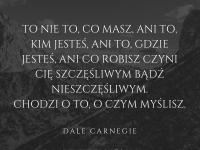 Dale Carnegie cytat o tym co czyni nas szczęśliwymi ludźmi