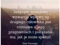 Dale Carnegie cytat o wywieraniu wpływu
