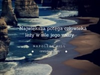 Napoleon Hill cytat o potędze człowieka