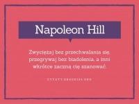 Napoleon Hill cytat o zwycięstwach i szanowaniu
