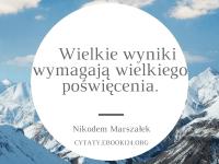 Nikodem Marszałek cytat o poświęceniu