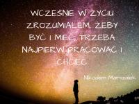 Nikodem Marszałek cytat o tym co robić a by być i mieć