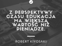 Robert Kiyosaki cytat o edukacji