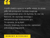Robert Kiyosaki cytat o inspiracji i porażce