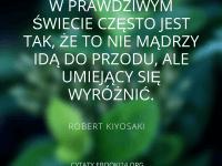 Robert Kiyosaki cytat o mądrości i wyróżnianiu się