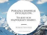 Robert Kiyosaki cytat o porażce i inspiracji