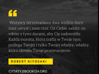 Robert Kiyosaki cytat o umyśle i czasie