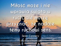 Sean Connery cytat o miłości