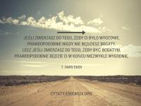 T. Harv Eker cytat o wygodzie