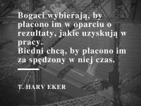 T. Harv Eker cytat o wynagrodzeniu za pracę