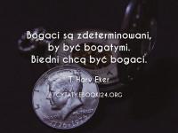 T. Harv Eker cytat biednych i bogatych