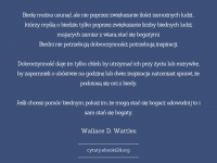 Wallace D. Wattles cytat o biedzie