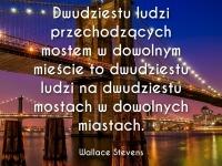 Wallace Stevens cytat o dwudziestu ludziach na moście