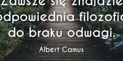 Albert Camus cytat o braku odwagi