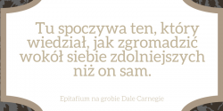 Dale Carnegie epitafium na jego grobie
