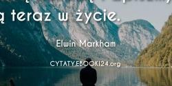 Elwin Markham cytat o złotej zasadzie
