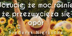 Fryderyk Nietzsche cytat o tym, czym jest szczęście
