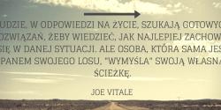 Joe Vitale cytat o gotowych rozwiązaniach