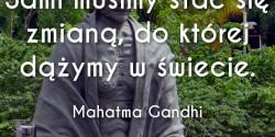 Mahatma Gandhi cytat o zmianach