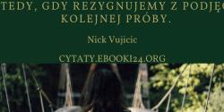Nick Vujicic cytat o porażce