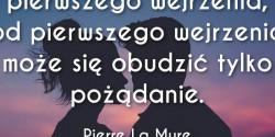 Pierre La Mure cytat o miłości od pierwszego wejrzenia