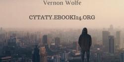 Vernon Wolfe cytat o władzy umysłu nad ciałem