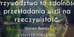 Warren Bennis cytat o przywództwie